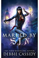 Marked by Sin (The Gatekeeper Chronicles Book 1) Kindle Edition