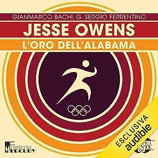 Jesse Owens. L'oro dell'Alabama: Olimpicamente