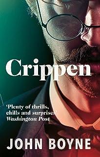 Crippen: A Novel of Murder