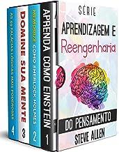 Série Aprendizagem e reengenharia do pensamento (Box set digital): Série de 4 livros: Aprenda como Einstein, Memorize como...