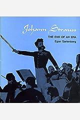 Johann Strauss: The End of an Era Hardcover