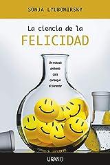 La ciencia de la felicidad (Crecimiento personal) (Spanish Edition) Paperback