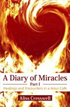 A Diary of Miracles: Part 1