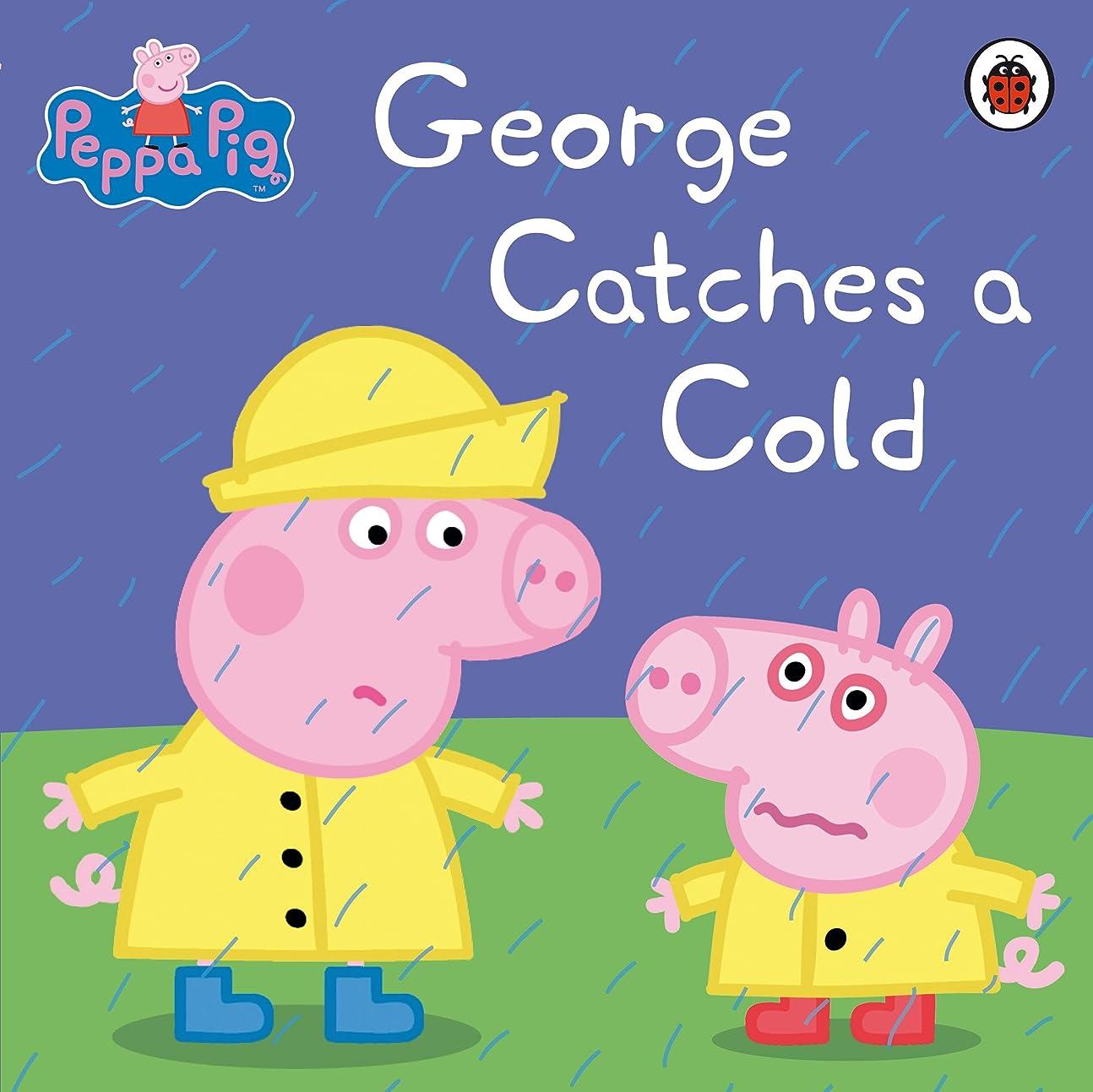 意気揚々ビルダー出血Peppa Pig: George Catches a Cold (English Edition)