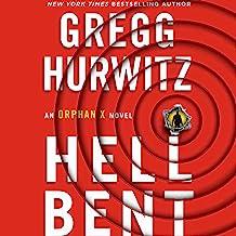 Hellbent: An Orphan X Novel (Evan Smoak, Book 3)