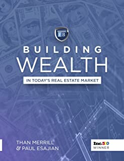 Building Wealth In Today's Real Estate Market