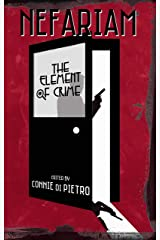Nefariam: The Element of Crime (Particles of Fiction Book 3) Kindle Edition