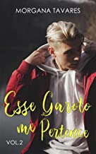 Esse Garoto Me Pertence (Duologia Pertence Livro 2) (Portuguese Edition)