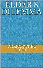 Elder's Dilemma (The Jesip Elder Story Book 5)