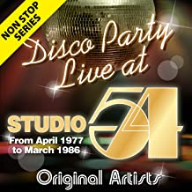 Non Stop Series: Disco Party at Studio 54 - From April 1977 to March 1986 (Live)