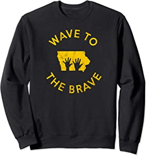 Wave to the Brave Iowa Children's Hospital Stadium Fan Gear Sweatshirt