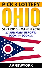 Pick 3 Lottery Ohio: 27 Summary Reports (Book 1 to Book 27)