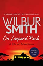 On Leopard Rock: A Life of Adventures (English Edition)