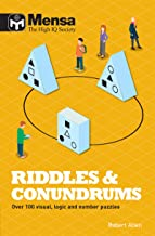 Mensa - Riddles & Conundrums: Over 100 visual, logic and number puzzles