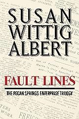 Fault Lines: A Novella (The Pecan Springs Enterprise Trilogy Book 2) Kindle Edition