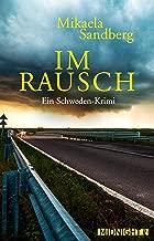 Im Rausch: Kriminalroman (German Edition)