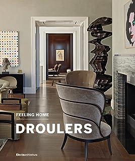 Feeling Home: Droulers