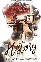 History: A Dragon Soul Press Anthology