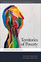 Territories of Poverty: Rethinking North and South (Geographies of Justice and Social Transformation Ser. Book 24)