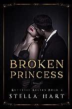Broken Princess: A Dark Captive Romance (Ruthless Rulers Book 3)