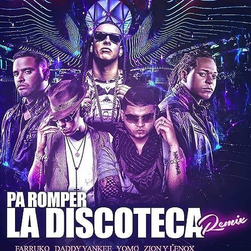 Pa' romper la discoteca by rafy y edwin job r la fama on amazon.
