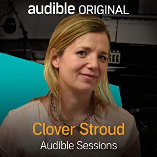 Clover Stroud: Audible Sessions: FREE Exclusive Interview