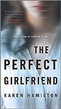 The Perfect Girlfriend: A Novel