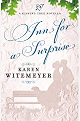 Inn for a Surprise (A Kissing Tree Novella) Kindle Edition