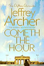 Cometh the Hour: The Clifton Chronicles 06 (English Edition)