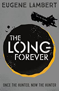 The Long Forever: 3