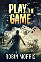 Play the Game (The Game Trilogy Book 1)