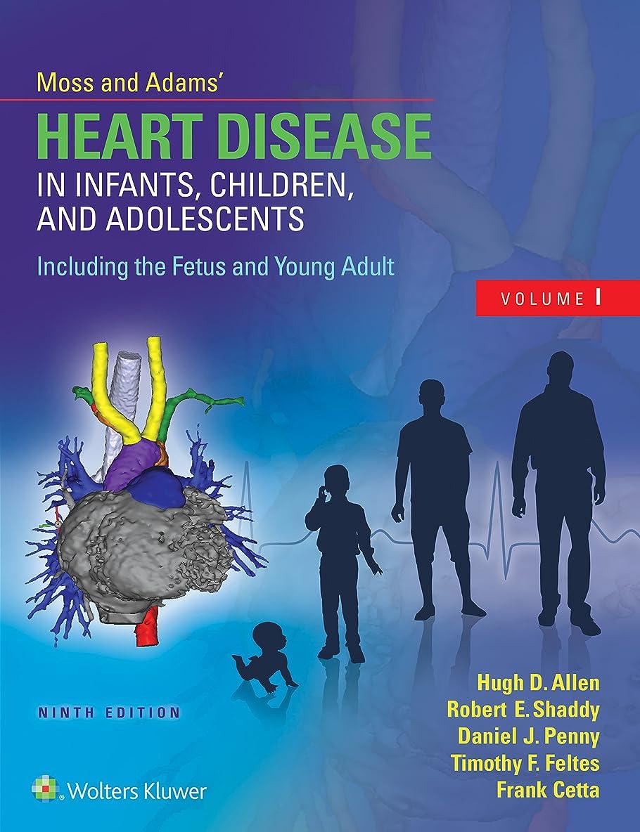 電報瀬戸際無限Moss & Adams' Heart Disease in Infants, Children, and Adolescents, Including the Fetus and Young Adult (English Edition)