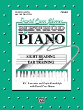 David Carr Glover Method for Piano Sight Reading and Ear Training: Primer