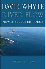 River Flow: New & Selected Poems Revised Edition Kindle Edition