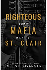 Righteous: (The Men of Mafia St. Clair Book 2) Kindle Edition