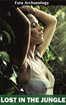 Lost in the Jungle (Futa Archaeology Book 1)