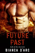 Future Past (Gift of the Ancients Book 2)
