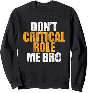 Don't Critical Role Me Bro Swagazon Sweatshirt