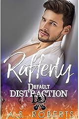 Rafferty (Default Distraction Book 2) Kindle Edition