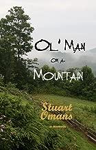 Ol' Man on a Mountain