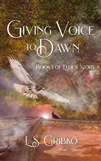 Giving Voice to Dawn (Ellie's Story Book 1)