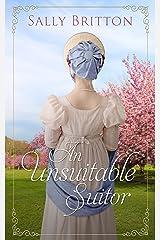 An Unsuitable Suitor: A Regency Romance Novella Kindle Edition