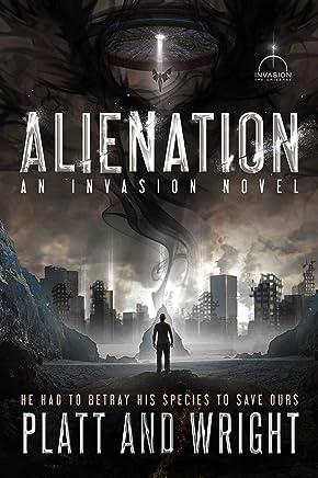 Alienation: An Invasion Novel