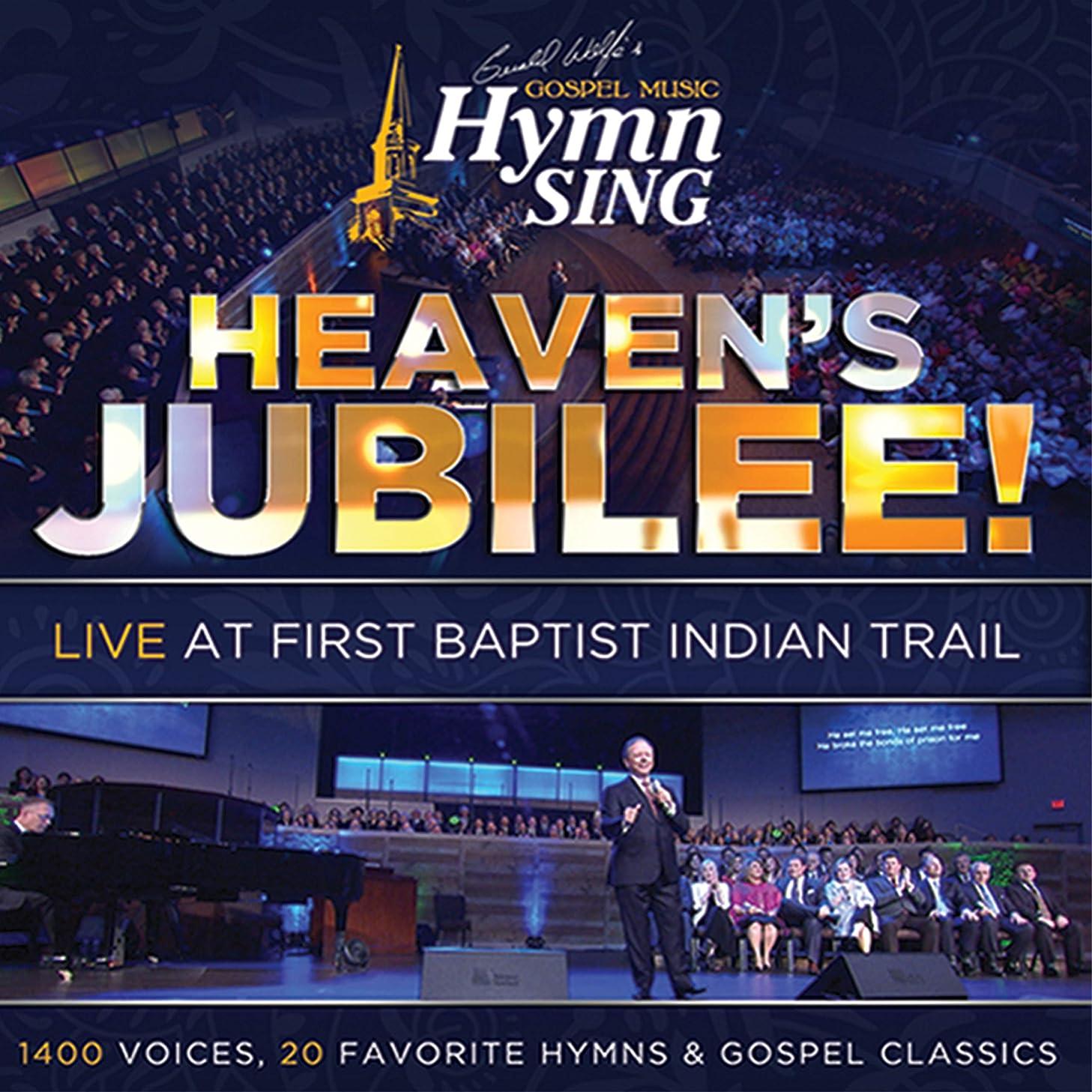 Gospel Music Hymn Sing: Heaven's Jubilee
