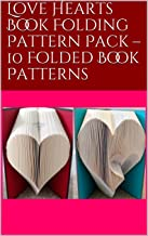 Love Hearts Book Folding Pattern Pack – 10 Folded Book Patterns