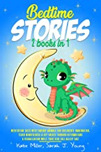 Bedtime stories: 2 books in 1: Meditation Tales with Fantasy Animals for Children's Imagination. Teach Mindfulness & Key V...