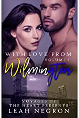 With Love From Wilmington: Volume 7 (Voyages of the Heart) Kindle Edition