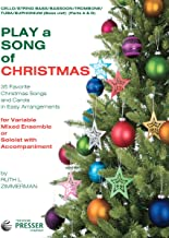 Play A Song Of Christmas - 35 Favorite Christmas Songs and Carols In Easy Arrangements (Cello and String Bass Book)