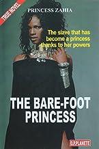 The Bare-Foot Princess: Princess Zahia