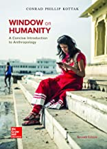 Window on Humanity: A Concise Introduction to Anthropology with Connect Access Card